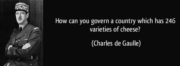 quote-how-can-you-govern-a-country-which-has-246-varieties-of-cheese-charles-de-gaulle-urban-flavours